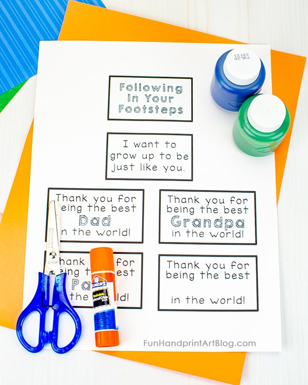Father's Footsteps Craft Supplies: printable sayings, kids paint, construction paper, scissors, glue