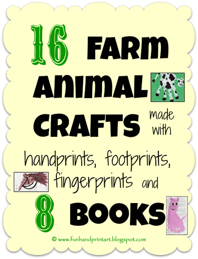 Farm Animal Crafts made from Handprints, Footprints, and Thumbprints + Farm Books for Kids