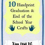 Handprint Graduation & End of the School Year Ideas