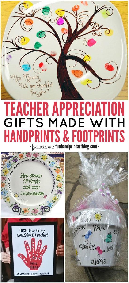 Teacher Appreciation Gifts Made With Handprints Footprints Fun