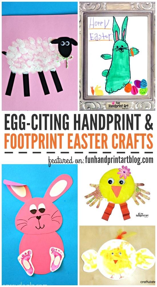 Egg-citing Handprint & Footprint Easter Crafts