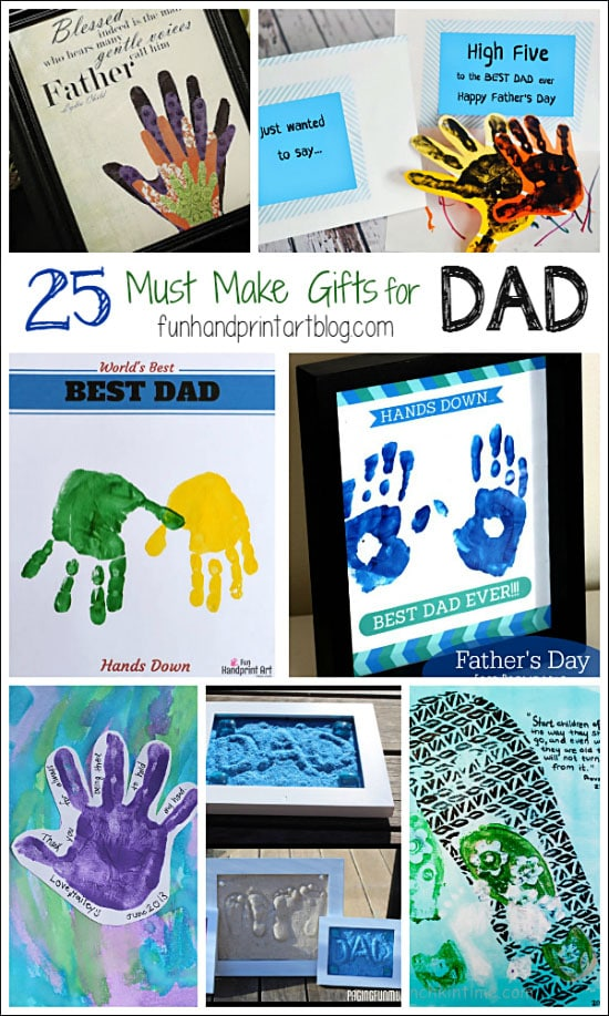 25 Must Make Gifts for Father's Day made with handprints and footprints