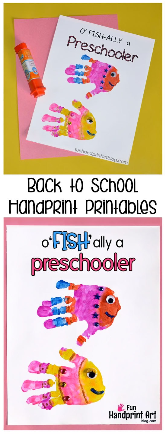 1st Day of School Handprint Printables: o'FISH'ally a Preschooler/Kindergartner/1st Grader (Back toSchool Keepsake Craft)