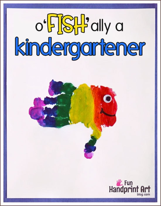 Free Printable o'FISH'ally a Kindergartner Handprint Craft for First Day of School
