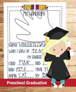 Graduation Keepsake for Preschoolers - includes place for handprint, photo, and a mini interview!
