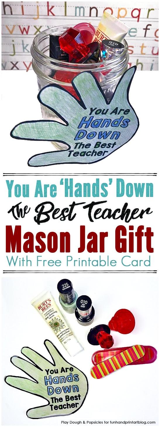 You Are 'Hands Down' The Best Teacher Mason Jar Gift for Teacher Appreciation