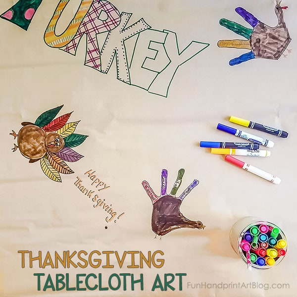 Thanksgiving Tablecloth Handprint Drawings - Boredom Buster for Keeping Kids Busy on Thanksgiving