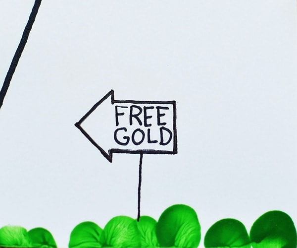 Draw a 'FREE GOLD' sign