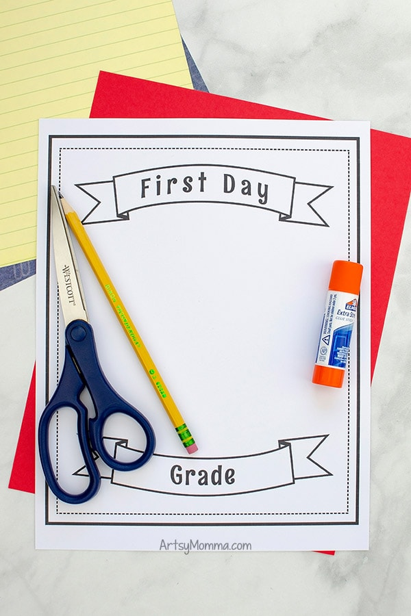 Printable Template for First Day of School